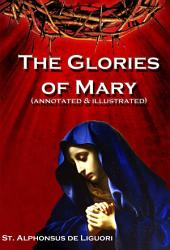 The Glories of Mary (annotated)