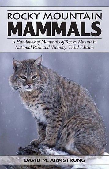Rocky Mountain Mammals  Third Edition PDF