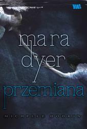 Mara Dyer. Przemiana