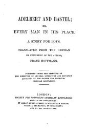 Adalbert and Bastel; or, Every man in his place, transl