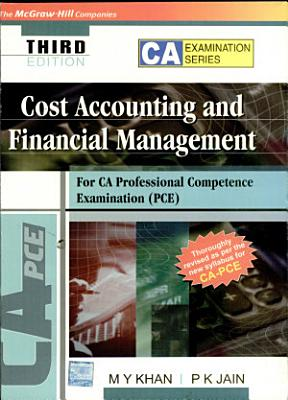 Cost accounting and financial management for CA Professional Competence Examination PDF