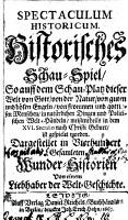 Spectaculum historicum  Historisches Schau Spiel  etc  Germ PDF