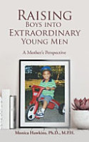 Raising Boys Into Extraordinary Young Men PDF
