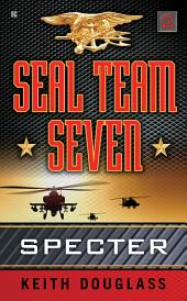 Seal Team Seven 02: Specter