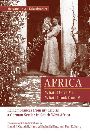 Africa: What It Gave Me, What It Took from Me