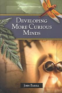 Developing More Curious Minds Book