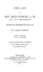 The Life of REV. John Wesley, A.M.