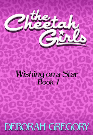 The CHEETAH GIRLS  1   Wishing on a Star PDF