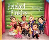 Pricked Pinkies:: A Readers' Theater Script and Guide