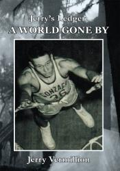 Jerry S Ledger A World Gone By Book PDF