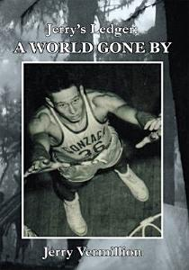 Jerry   s Ledger  A World Gone By Book