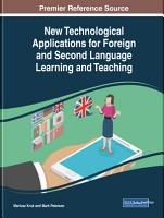 New Technological Applications for Foreign and Second Language Learning and Teaching PDF