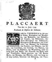 Placcaert van den 12. Juny 1745. Raekende de desertie der soldaeten