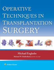 Operative Techniques in Transplant Surgery PDF