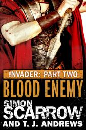Invader: Blood Enemy (2 in the Invader Novella Series)