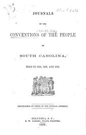 Journal of the conventions of the people of South Carolina, held in 1832, 1833, and 1852