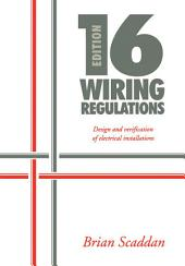 16th Edition IEE Wiring Regulations: Design and Verification of Electrical Installations