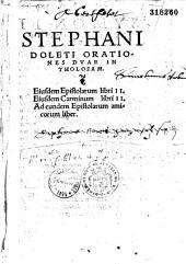Stephani Doleti Orationes duae in Tholosam
