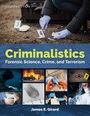 Criminalistics  Forensic Science  Crime  and Terrorism Lab Manual PDF