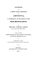 Journal of a three years  residence in Abyssinia  in furtherance of the objects of the Church missionary society  To which is prefixed  A brief history of the Church of Abyssinia  by  S   Lee PDF