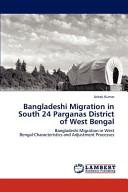 Bangladeshi Migration in South 24 Parganas District of West Bengal PDF