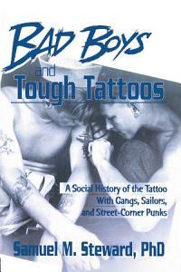 Bad Boys and Tough Tattoos PDF