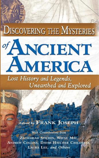 Discovering the Mysteries of Ancient America PDF