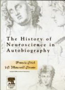 The History of Neuroscience in Autobiography DVD Crick Cowan PDF