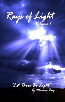 Rays of Light  Volume 1