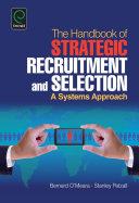 Handbook of Strategic Recruitment and Selection