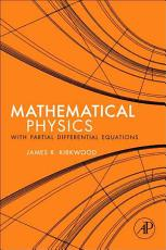 Mathematical Physics with Partial Differential Equations PDF
