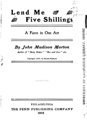 Lend Me Five Shillings: A Farce in One Act