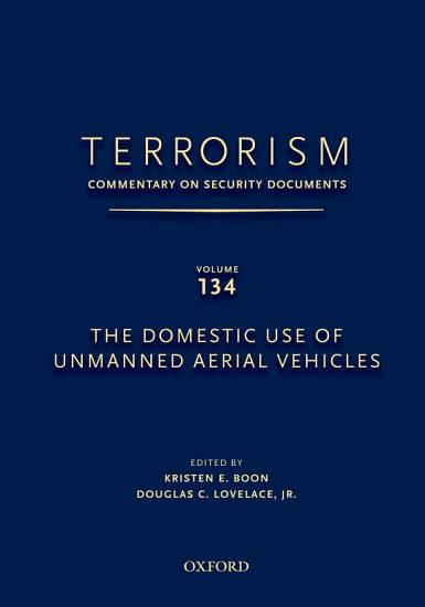 The Domestic Use of Unmanned Aerial Vehicles PDF