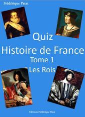 Quiz Histoire de France Tome 1: Les Rois