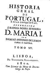 Historia Geral De Portugal, E Suas Conquistas: Volume 15