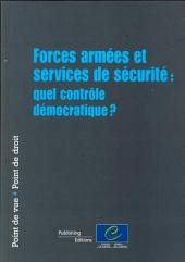 Forces armées et services de sécurité: quel contrôle démocratique ?