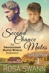 Second Chance Mates Volume 1: MM Alpha/Omega Mpreg Gay Romance