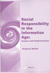 Social Responsibility in the Information Age: Issues and Controversies