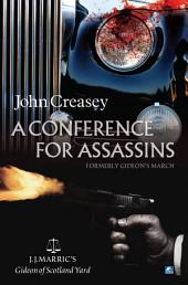 A Conference For Assassins: (Writing as JJ Marric)