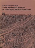 Orientation Effects in the Mechanical Behavior of Anisotropic Structural Materials PDF
