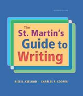 The St. Martin's Guide to Writing: Edition 11