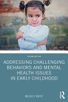 Addressing Challenging Behaviors and Mental Health Issues in Early Childhood PDF