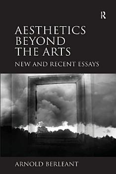 Aesthetics beyond the Arts PDF