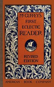 McGuffey's First Eclectic Reader