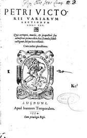 Petri Victorii Variarum lectionum libri XXV...