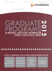 Graduate Programs in Business, Education, Information Studies, Law & Social Work 2015 (Grad 6): Edition 49