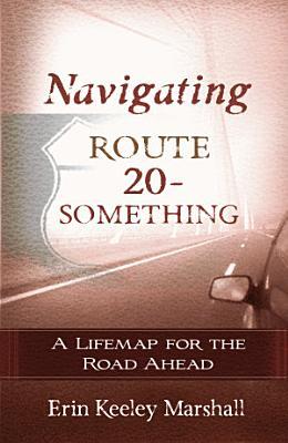 Navigating Route 20 Something PDF