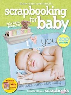 Scrapbooking for Baby  Better Homes and Gardens  Book