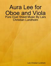 Aura Lee for Oboe and Viola - Pure Duet Sheet Music By Lars Christian Lundholm