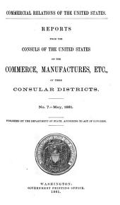 Commercial Relations of the United States with Foreign Countries: Issue 7